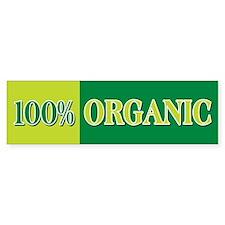 100% Organic Bumper Bumper Sticker