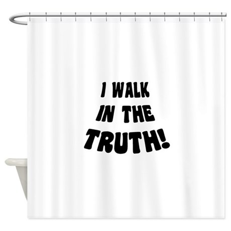 walk in truth shower curtain by wearablequotes. Black Bedroom Furniture Sets. Home Design Ideas