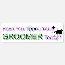 Dog Groomer Tip Bumper Bumper Bumper Sticker