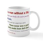 Knife Quotes, Slogans, Sayings Mug