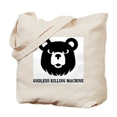 Bears: Godless killing machin Tote Bag