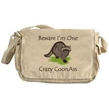 Beware I'm One Crazy Messenger Bag