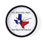 Proud Texan, Dub's not! Wall Clock