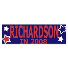 Richardson in 2008 Bumper Bumper Sticker
