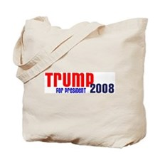 Trump for President 2008 Tote Bag