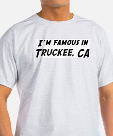 Famous in Truckee Ash Grey T-Shirt