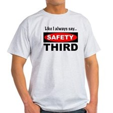 Safety Third (trans) T-Shirt