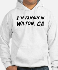 Famous in Wilton Hoodie