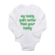 My daddy golfs better Onesie Romper Suit