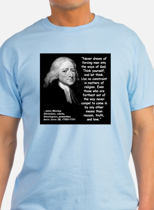 Wesley Religion Quote 2 T-Shirt