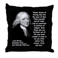 Wesley Religion Quote 2 Throw Pillow