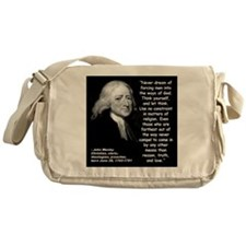 Wesley Religion Quote 2 Messenger Bag