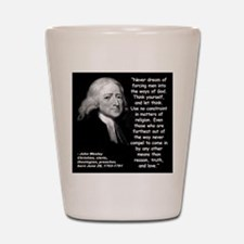 Wesley Religion Quote 2 Shot Glass