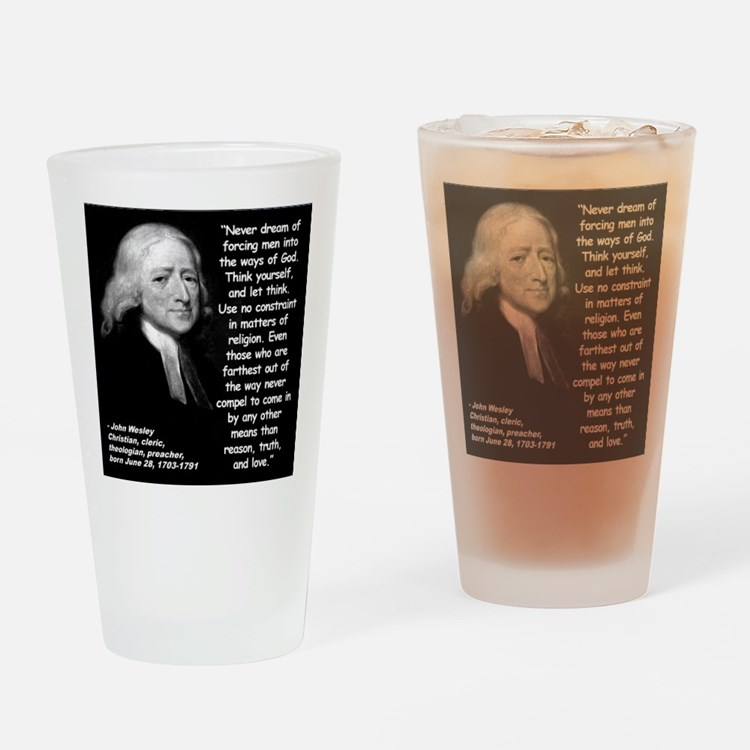 Wesley Religion Quote 2 Drinking Glass