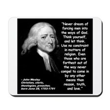 Wesley Religion Quote 2 Mousepad