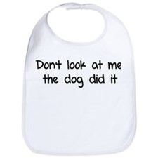 Don't look at me, the dog did it Bib