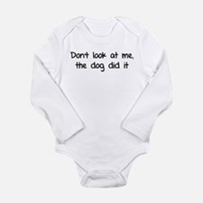 Don't look at me, the dog did it Baby Outfits