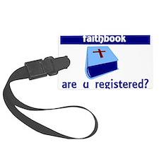 faithbook are u registered Luggage Tag