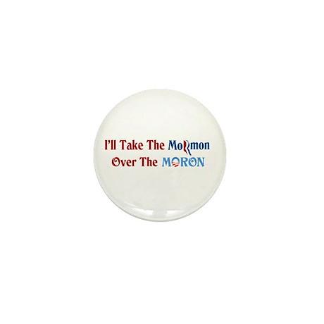 Mormon Over Moron Mini Button