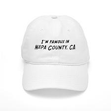 Famous in Napa County Baseball Cap