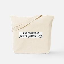 Famous in Santa Paula Tote Bag