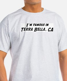 Famous in Terra Bella Ash Grey T-Shirt