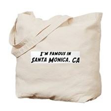 Famous in Santa Monica Tote Bag