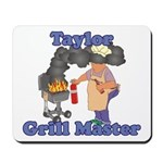Grill Master Taylor Mousepad