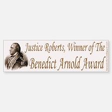 Justice Roberts Bumper Bumper Sticker