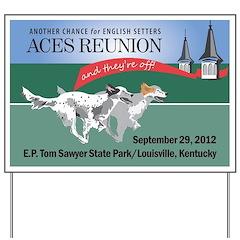 ACES Reunion 2012 Yard Sign