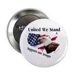 United We Stand Support our t Button