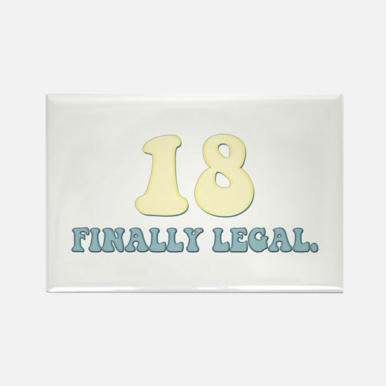 18. Finally Legal Rectangle Magnet