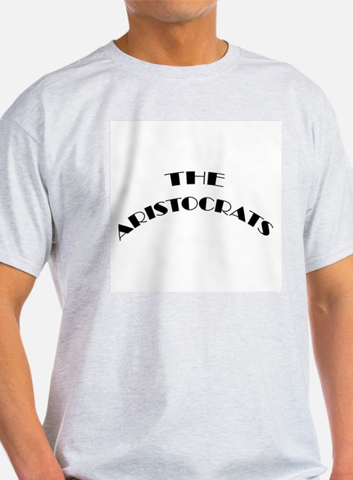 The Aristocrats Ash Grey T-Shirt