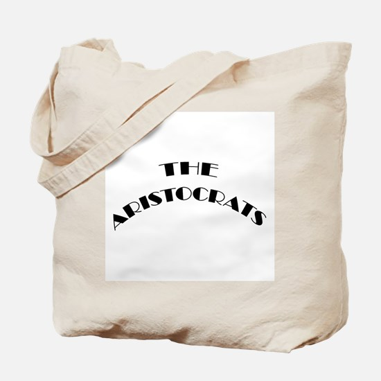 The Aristocrats Tote Bag