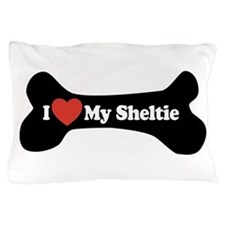 I Love My Sheltie - Dog Bone Pillow Case