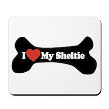 I Love My Sheltie - Dog Bone Mousepad