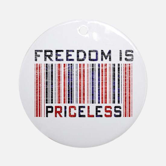 Freedom is Priceless America Ornament (Round)
