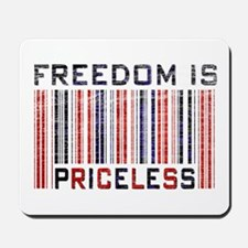 Freedom is Priceless America Mousepad