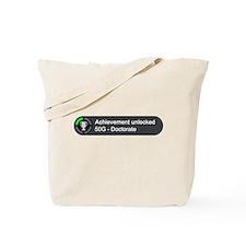Doctorate (Achievement) Tote Bag