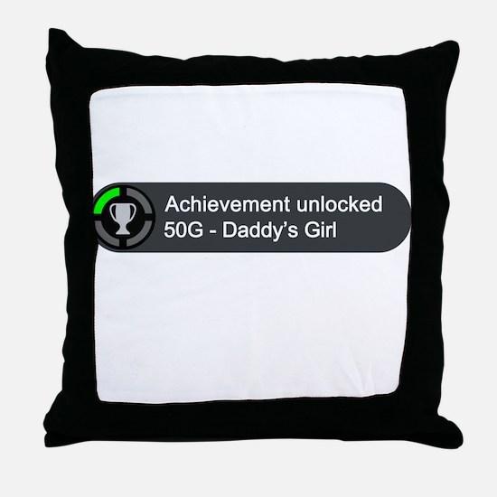 Daddys Girl (Achievement) Throw Pillow