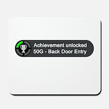 Backdoor Entry (Achievement) Mousepad