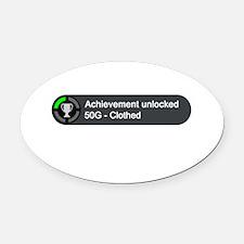 Clothed (Achievement) Oval Car Magnet