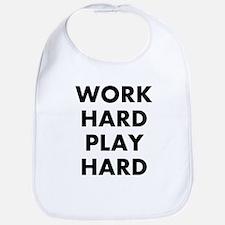 Work Hard Play Hard Bib