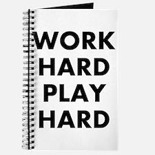 Work Hard Play Hard Journal