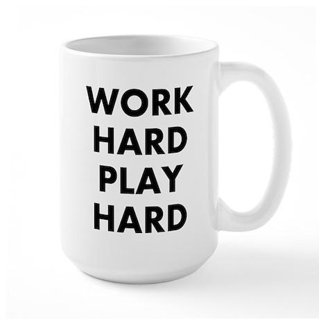 Work Hard Play Hard Large Mug