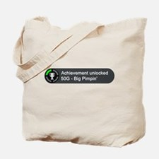 Big Pimpin (Achievement) Tote Bag