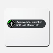 All Married Up (Achievement) Mousepad