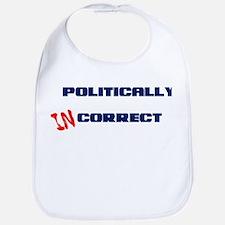 Politically Incorrect Bib