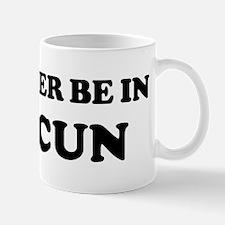 Rather be in Cancun Mug