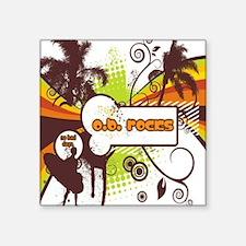 "OB Rocks - No Bad Days Square Sticker 3"" x 3"""